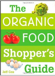 The Organic Food Shopper's Guide [Paperback]